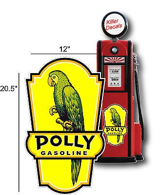 """POLL-3  20.5/"""" POLLY GASOLINE DECAL GAS AND OIL GAS PUMP SIGN STICKER"""