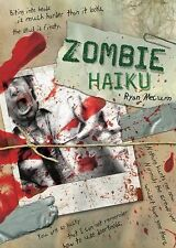 Zombie Haiku: Good Poetry For Your...Brains-ExLibrary