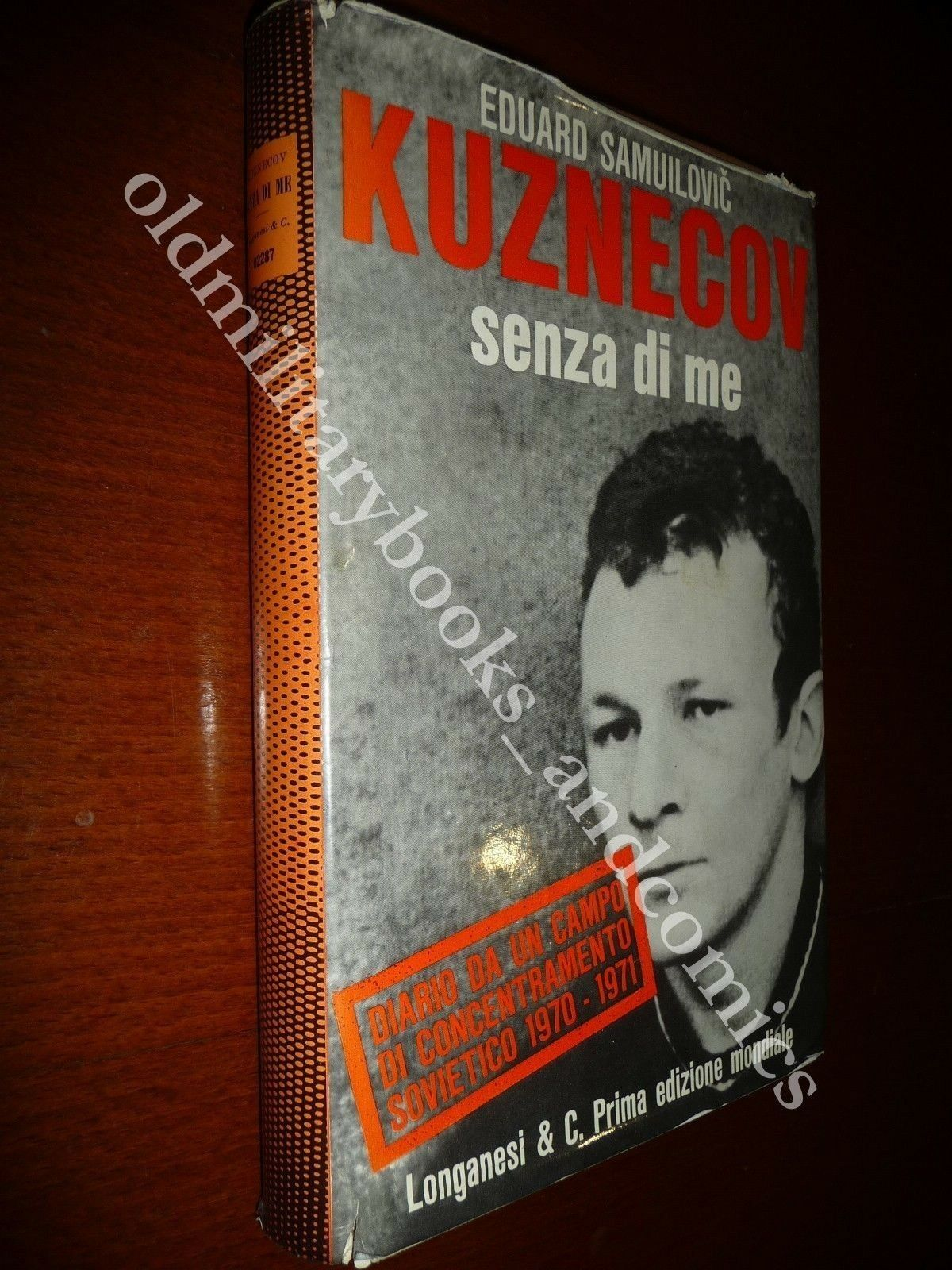 SENZA DI ME EDUARD SAMUILOVIC KUZNECOV DIARIO DA CAMPO CONCENTRAMENTO SOVIETICO