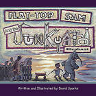 Flat-Top Sam and the Junkyard Elephant by David Sparks (Paperback / softback, 2008)