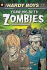 Hardy Boys the New Case Files #1: Crawling with Zombies by Gerry Conway (Paperback, 2010)