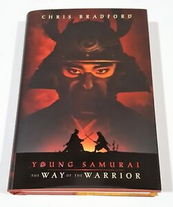 Details about CHRIS BRADFORD YOUNG SAMURAI THE WAY OF THE WARRIOR SIGNED  DATED 1st PRINT NEW