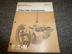 Eaton Fuller RT8609 9 Speed Transmission Shop Service Repair