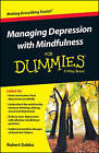 Managing Depression with Mindfulness For Dummies by Robert Gebka (Paperback, 2016)
