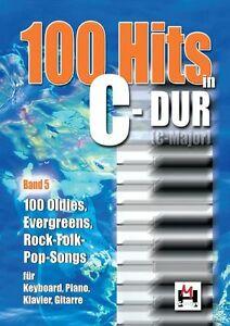 Klavier-Keyboard-Noten-100-Hits-in-C-Dur-5-lei-leMi-OLDIES-ROCK-POP-EVERGREENS