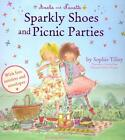 Amelie and Nanette: Sparkly Shoes and Picnic Parties von Sophie Tilley (2014, Taschenbuch)