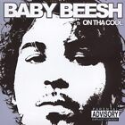 On tha Cool [PA] by Baby Beesh (CD, Jul-2005, Dope House Records)