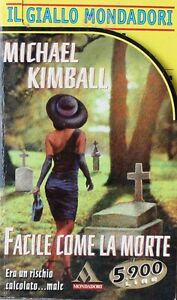 FACILE-COME-LA-MORTE-Kimball-MONDADORI-IL-GIALLO-MONDADORI-N-2593