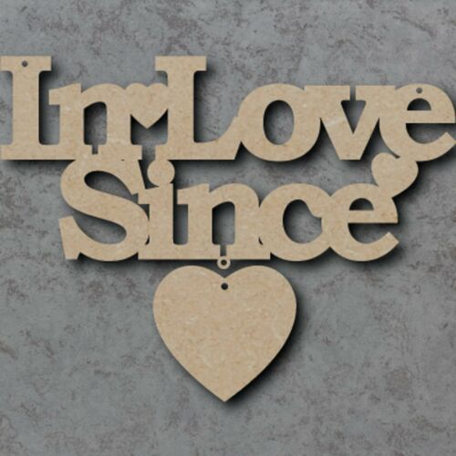 In Love Since MDF Wooden Craft Sign with Hanging Heart Unpainted 29cm