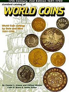 standard catalog of world coins 1601 1700