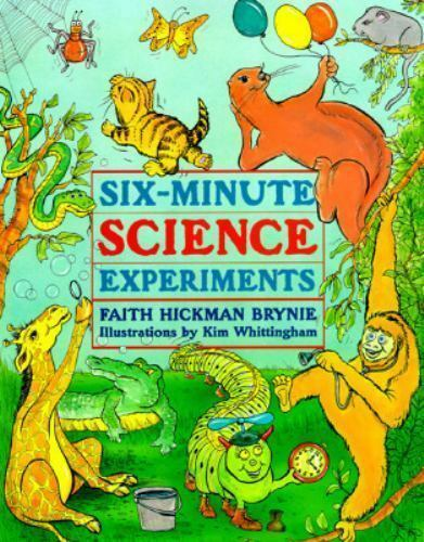 Six-Minute Science Experiments