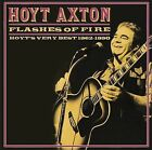 Flashes of Fire: Hoyt's Very Best 1962-1990 by Hoyt Axton (CD, Apr-2004, Raven)