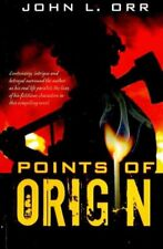 Points of Origin... playing with Fire by John L. Orr (2008, Paperback)