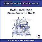 1000 Years of Classical Music, Vol. 73: The Modern Era - Rachmaninoff: Piano Concerto No. 2 (2016)
