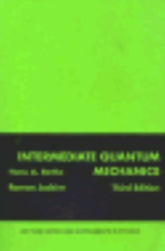 Intermediate Quantum Mechanics : Lecture Notes and Supplements in Physics  Vol  18 by Hans A  Bethe and Roman V  Jackiw (1986, Paperback)