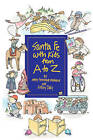 Santa Fe with Kids from A to Z by Mary Catherine Mathews, Kelsey Jane Daly (Paperback / softback, 2005)