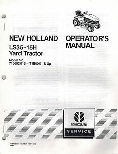 new holland ls35 15h yard tractor operator s manual new 86617773 rh ebay com New Holland Workmaster 2013 New Holland Tractors