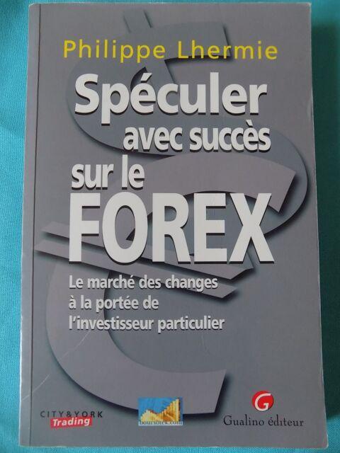 speculer avec succes sur le forex
