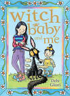 Witch Baby and Me by Debi Gliori (Paperback, 2008)