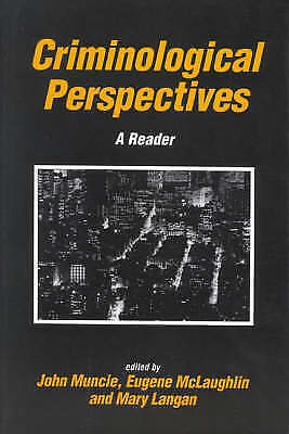 , Criminological Perspectives: A Reader (Published in association with The Open