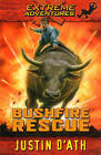 Bushfire Rescue by Justin D'Ath (Paperback, 2005)