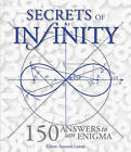 Secrets of Infinity: 150 Answers to an Enigma by Firefly Books Ltd (Hardback, 2013)