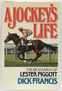 Dick Francis: A Jockey's Life: The Biography of Lester Piggott SIGNED FIRST ED