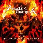 Evil Unleashed/Give em War von Angelus Apatrida (2013)