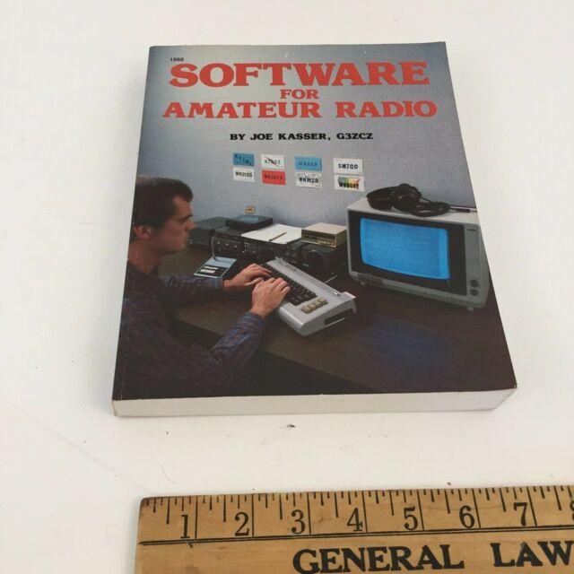 Software for Amateur Radio by Joe Kasser, G3ZCZ First Edition First Printing USA