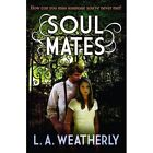 Soul Mates by L. A. Weatherly (Paperback, 2014)