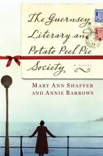 The Guernsey Literary and Potato Peel Pie Society by Barrows, Annie, Shaffer, Ma