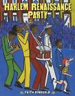 Harlem Renaissance Party by Faith Ringgold (Hardback, 2015)