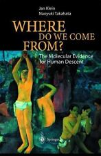 Where Do We Come From?: The Molecular Evidence for Human Descent-ExLibrary