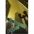 The Crossroads a Short-story Collection by Hostutler Mark 0595314503