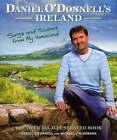 Daniel O'Donnell's Ireland: Songs and Scenes from My Homeland by Daniel O'Donnell, Eddie Rowley, Michael McDonagh (Hardback, 2007)