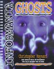 Informania Ghosts by Christopher Maynard (Hardback, 1999)