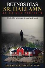 Misterios de la Isla Ockland - Thriler: Buenos días Sr. Hallman : El Crimen...