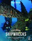 Exploring Shipwrecks by Nigel Marsh (Hardback, 2016)