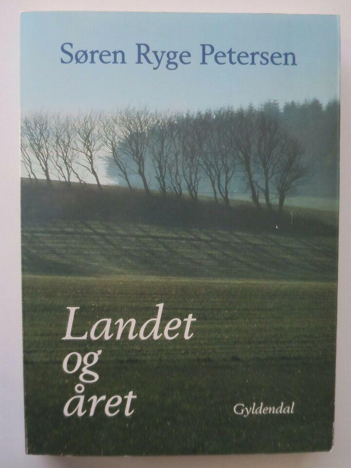 LANDET OG ÅRET - - NY, Søren Ryge Petersen, emne: hus og have