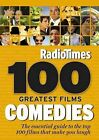 Radio Times  100 Greatest Films: Comedies: 2010 by Radio Times (Paperback, 2009)