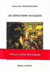 MARIE-JOSEE-CESARINI-DASSO-LES-SEDUCTIONS-MAGIQUES-EDITIONS-RAMUEL