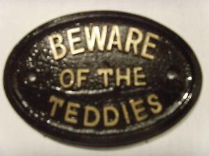 * TEDDIES BEWARE HOUSE SIGN BUSINESS OFFICE LOFT PLAQUE