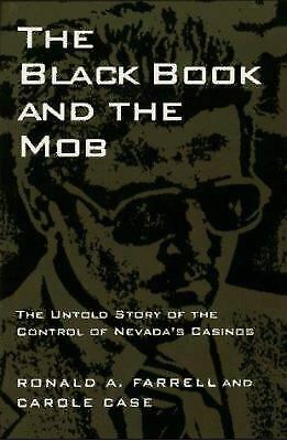 Black Book and the Mob : The Untold Story of the Control of Nevada's Casinos