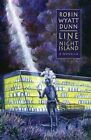 Line to Night Island by Robin Wyatt Dunn (Paperback / softback, 2014)