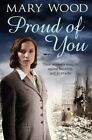 Proud of You by Mary Wood (Paperback, 2014)