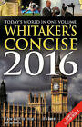 Whitaker's Concise: 2016 by Bloomsbury Publishing PLC (Paperback, 2015)