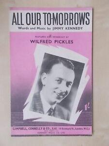 Acheter Pas Cher Vintage Sheet Music-tous Nos Tomorrows-wilfred Pickles-afficher Le Titre D'origine