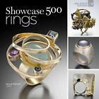 Showcase: 500 Rings von Marthe Le Van und Bruce Metcalf (2012, Taschenbuch)