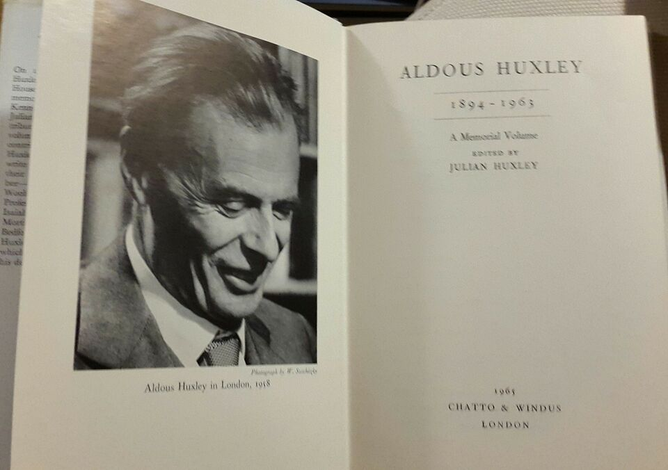 A Memorial Volume, with his last Essay, Aldous Huxley
