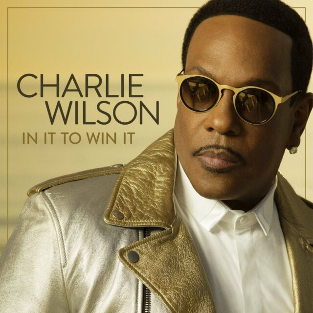 CHARLIE WILSON - IN IT TO WIN IT  (CD) sealed